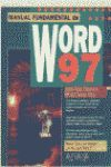 MANUAL FUNDAMENTAL DE WORD 97