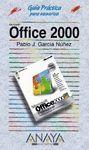 OFFICE 2000. GUIA PRACTICA