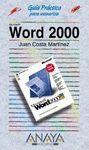 WORD 2000. GUIA PRACTICA