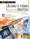 AUDIO Y VÍDEO DIGITAL. EDICIÓN 2003