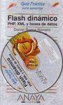FLASH DINAMICO PHP, XML Y BASES DE DATOS. GUIA PRACTICA PARA USUARIOS