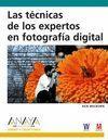 LAS TÉCNICAS DE LOS EXPERTOS EN FOTOGRAFÍA DIGITAL