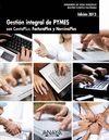 GESTIÓN INTEGRAL DE PYMES CON CONTAPLUS, FACTURAPLUS Y NOMINAPLUS. EDICIÓN 2012