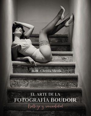 EL ARTE DE LA FOTOGRAFÍA BOUDOIR