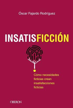 INSATISFICCIÓN (OBERON)