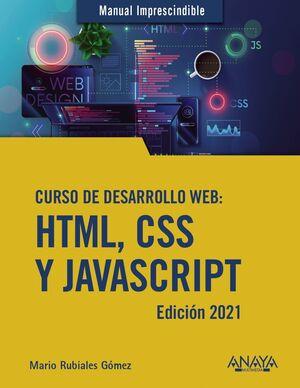 CURSO DE DESARROLLO WEB: HTML, CSS Y JAVASCRIPT. EDICIÓN 2021