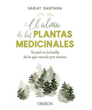 EL ALMA DE LAS PLANTAS MEDICINALES (OBERON)