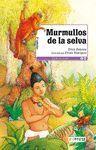 MURMULLOS DE LA SELVA.