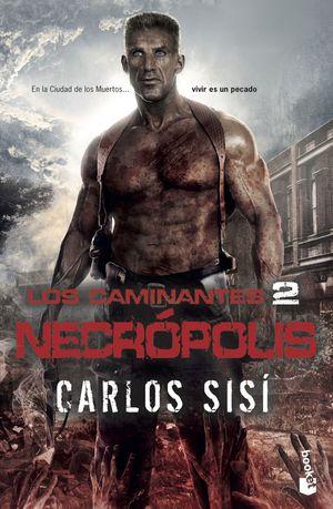 NECRÓPOLIS. LOS CAMINANTES 2