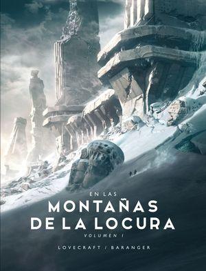 EN LAS MONTAÑAS DE LA LOCURA. VOLUMEN 1