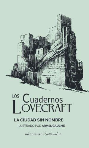 LA CIUDAD SIN NOMBRE. CUADERNOS LOVECRAFT Nº02/02