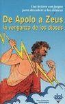 DE APOLO A ZEUS. LA VENGANZA DE LOS DIOSES