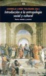 INTRODUCCION A LA ANTROPOLOGIA SOCIAL Y CULTURAL. TEORIA, METODO Y PRA