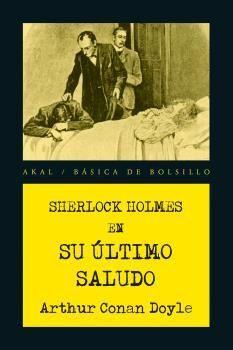 SU ULTIMO SALUDO. SHERLOCK HOLMES