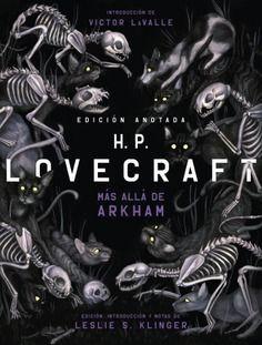 MÁS ALLA DE ARKHAM. H.P. LOVECRAFT ANOTADO