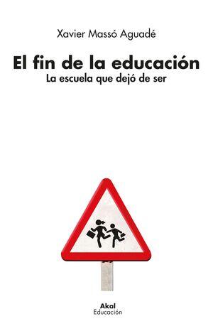 EL FIN DE LA EDUCACION