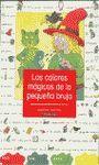 LOS COLORES MAGICOS DE LA PEQUEÑA BRUJA