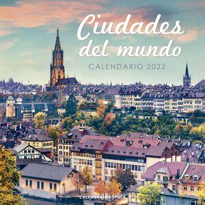 CALENDARIO 2022 CIUDADES DEL MUNDO