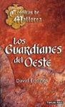 LOS GUARDIANES DEL OESTE. CRONICAS DE MALLOREA 1 ( BOLSILLO TIMUN )