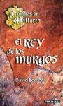 EL REY DE LOS MURGOS. CRONICAS DE MALLOREA 2 ( BOLSILLO TIMUN )