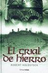EL GRIAL DE HIERRO. EL CODICE DE MERLIN 2/2