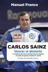 CARLOS SAINZ. VENCER AL DESIERTO