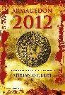 ARMAGEDON 2012. LAS PROFECIAS MAYAS DEL FIN DEL MUNDO