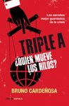TRIPLE A. ¿QUIEN MUEVE LOS HILOS?