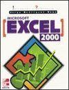 MICROSOFT EXCEL 2000.INICIACION Y REFERENCIA