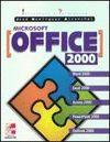 MICROSOFT OFFICE 2000. INICIACION Y REFERENCI