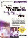 MICROSOFT FUNDAMENTOS DE REDES PLUS. CURSO OFICIAL CERTIFICACION MCSE.