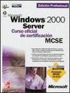 MICROSOFT WINDOWS 2000 SERVER:CURSO OFICIAL CERTIF