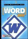 MICROSOFT WORD 2002. INICIACION Y REFERENCIA
