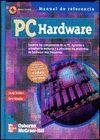 PC HARDWARE. EXAMINE LOS COMPONENTES DE SU PC. APRENDA A ACTUALIZAR  L