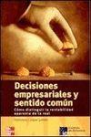 DECISIONES EMPRESARIALES Y SENTIDO COMUN