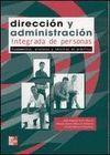 DIRECCION Y ADMINISTRACION INTEGRADA DE PERSONAS
