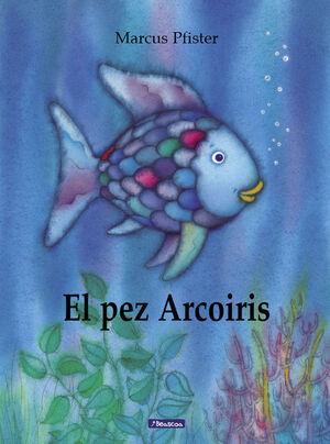 EL PEZ ARCOIRIS (PEZ ARCOIRIS 1)