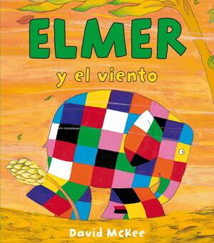 ELMER Y EL VIENTO (ELMER 10)