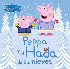 PEPPA Y EL HADA DE LAS NIEVES (PEPPA PIG. PRIMERAS LECTURAS)