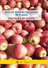 FRUTALES DE PEPITA: GUÍA DE GESTIÓN INTEGRADA DE PLAGAS
