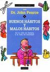 BUENOS HABITOS Y MALOS HABITOS