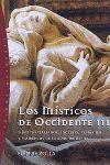 LOS MISTICOS DE OCCIDENTE III