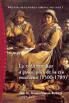 LA VIDA FAMILIAR A PRINCIPIOS DE LA ERA MODERNA ( 1500-1789 )