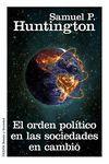 EL ORDEN POLITICO EN LAS SOCIEDADES EN CAMBIO