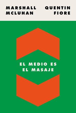 EL MEDIO ES EL MASAJE