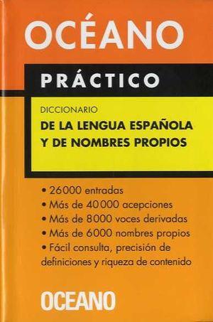 PRÁCTICO DICCIONARIO DE LA LENGUA ESPAÑOLA Y DE NOMBRES PROPIOS