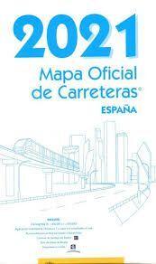 MAPA OFICIAL DE CARRETERAS 2021 ESPAÑA