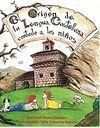 EL ORIGEN DE LA LENGUA CASTELLANA CONTADO A LOS NIÑOS. CON CD-ROM