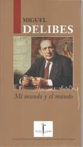 MI MUNDO Y EL MUNDO. PREMIO PRINCIPE ASTURIAS 1982