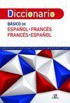 DICCIONARIO BASICO DE ESPAÑOL-FRANCÉS Y FRANCÉS-ESPAÑOL